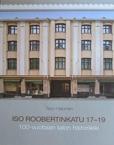 Iso Roobertinkatu 17-19. 100-vuotiaan talon historiikki