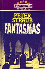 Peter Straub, Fantasmas
