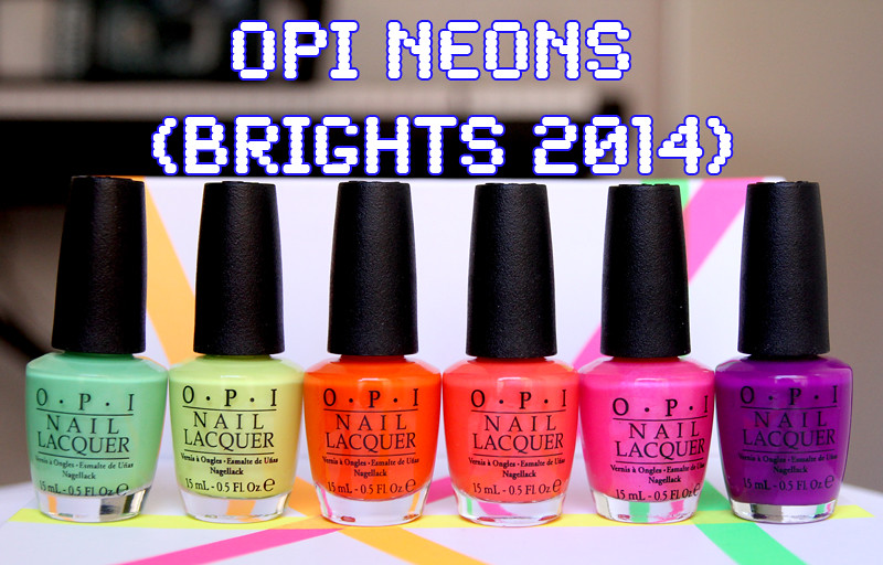 OPI neons brights 2014