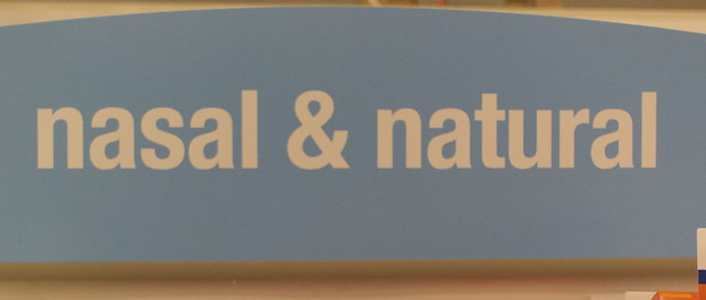 No. Nothing nasal is natural