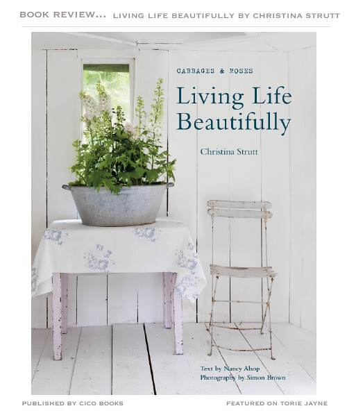 Living Life Beautifully by Christina Strutt