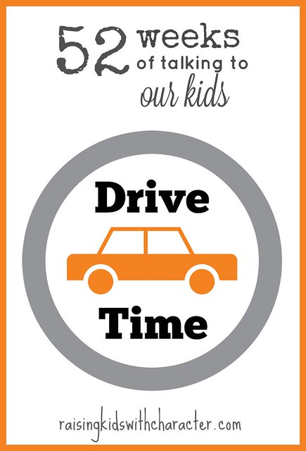 52 Weeks of Talking To Our Kids: Drive Time