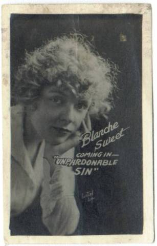 Blanche Sweet/Unpardonable Sin