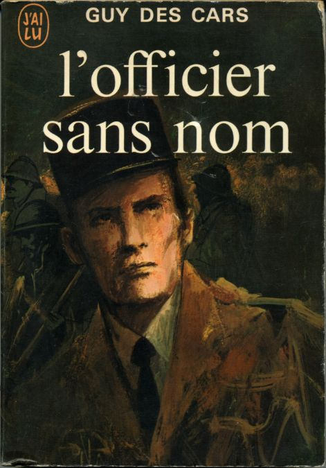 L'officier sans nom, by Guy DES CARS