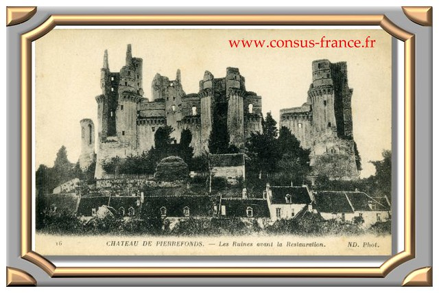 16 CHATEAU DE PIERREFONDS. - Les Ruines avant la Restauration. ND. Phot.