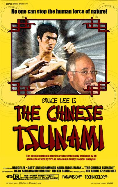 Chinese Tsunami Bruce Lee Najib Film Poster