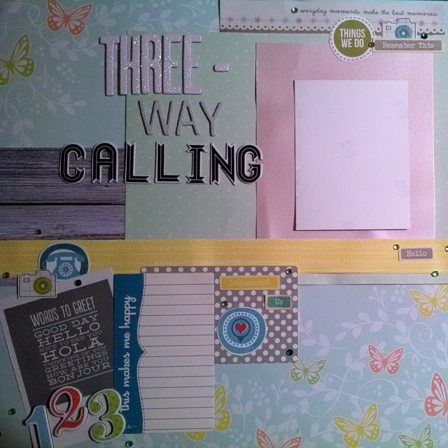 Scrapbooking layout from when I was a kid about three way calling with friends for LOAD514