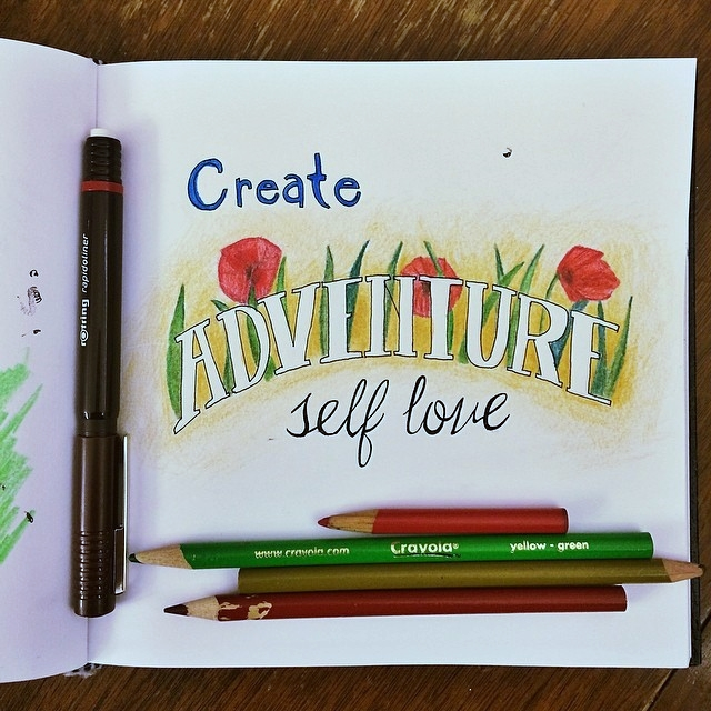 Create Adventure Self Love #robayre