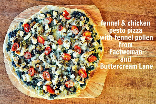 Fennel and Chicken Pizza with Fennel Pollen from Buttercream Lane and Fact Woman