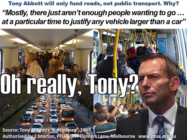 Tony Abbott doesn't believe public transport is viable in our cities. Oh really, Tony? #AusVotes