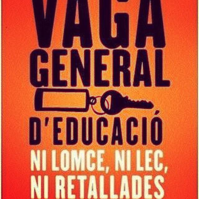 24 d'octubre: #vagageneral d'educació : Ni #LOMCE, ni #LEC, ni #retallades #ensenyament #educació
