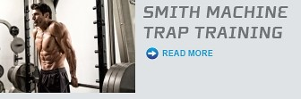Smith Machine Trap Training