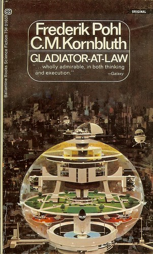 Gladiator At Law - Fredrick Pohl & C.M. Kornbluth - cover artist John Berkely