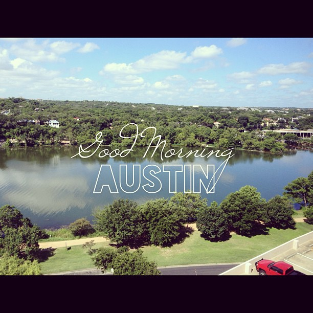 #goodmorning #austin #lakeview #vacay #3twentysix #gorgeousday #texas #green #holidayinn