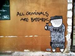 All Criminals Are Bastards
