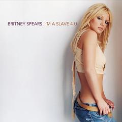Britney Spears – I'm a Slave 4 U