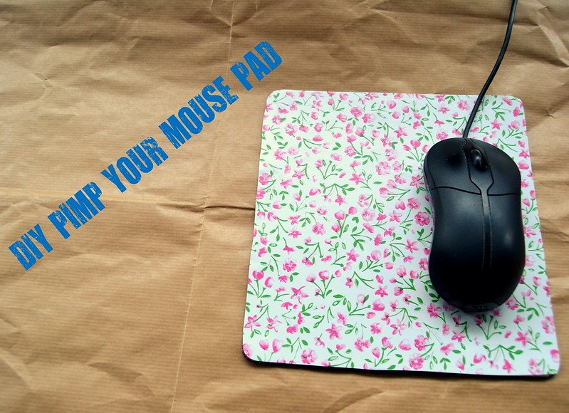 TUTORIAL PIMP YOUR MOUSE PAD