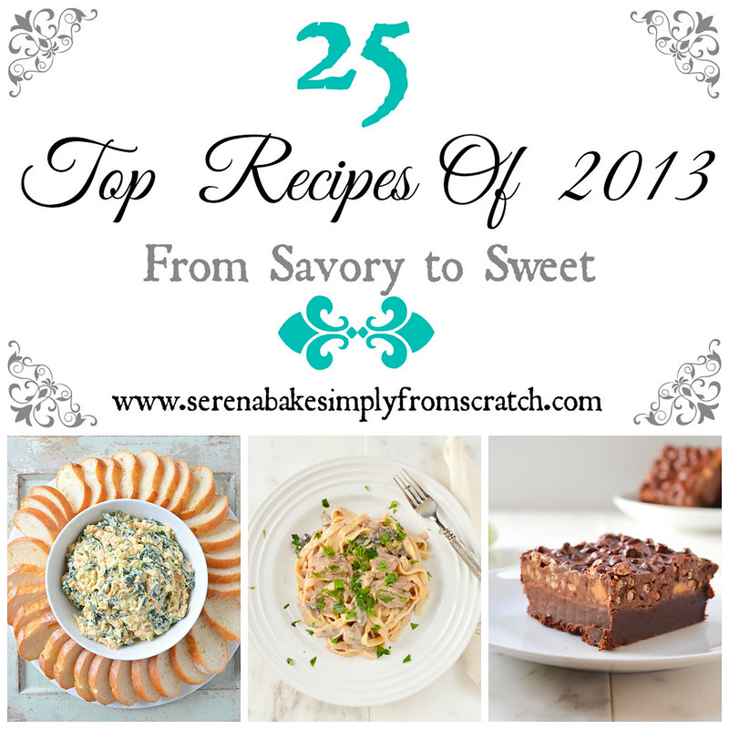 Top Recipes of 2013 on serenabakessimplyfromscratch.com