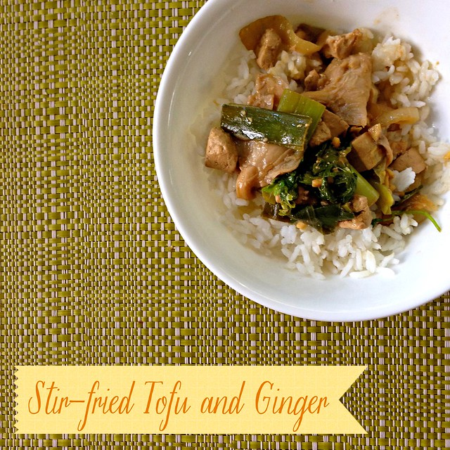 Stir fried Tofu and Ginger Comfort Food