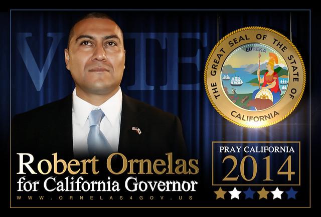 Dr. Robert Ornelas California Gubernatorial Candidate 2014