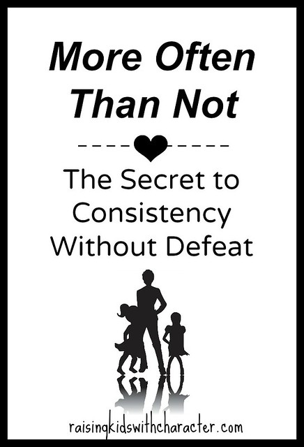 More Often Than Not: The Secret to Consistency Without Defeat