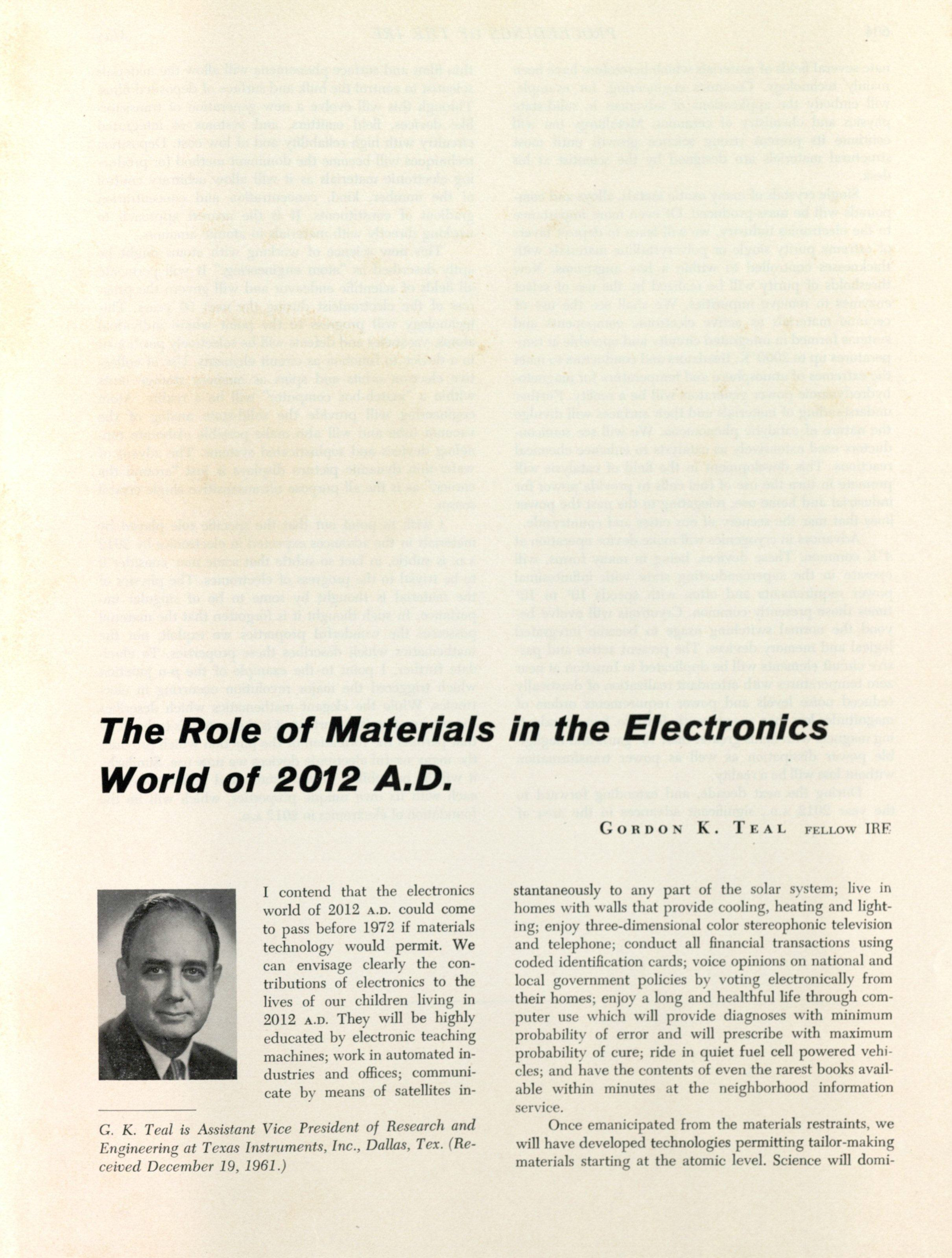 "Gordon Kidd Teal: ""The Role of Materials in the Electronics World of 2012 A.D., written 1962"