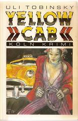 Uli Tobinsky: Yellow Ca, Köln: Emons, 1988