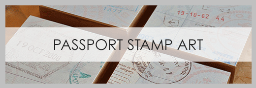 DIY Passport Stamp Art