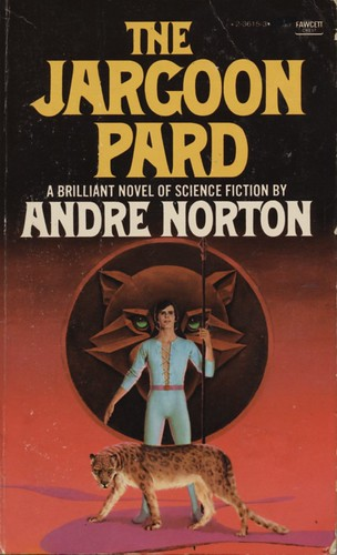 The Jargoon Pard by Andre Norton. Fawcett Crest 1975.