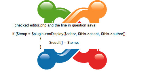 Joomla: Fatal error: Call to undefined method stdClass::onDisplay() ../editor.php on line 459
