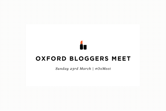 Oxford Blogger Meet #OxMeet | www.latenightnonsense.com