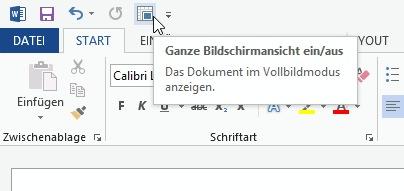 Windows Word: Ganze Bildschirmansicht einschalten