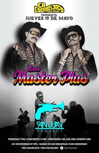 Los Master Plus y San Juan Project