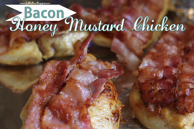 Bacon, Honey Mustard Chicken