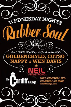 10/30 Tonite - Wednesday - I'm heading to San Jose for Rubber Soul with Goldenchyld @ Cardiff Lounge