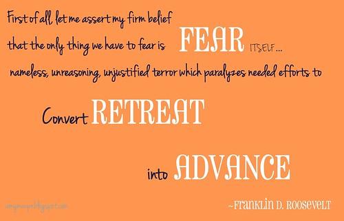 fear retreat into advancefinal