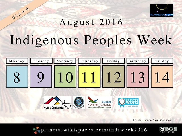 Indigenous Peoples Week, Aug 8-14, 2016 #ipw6
