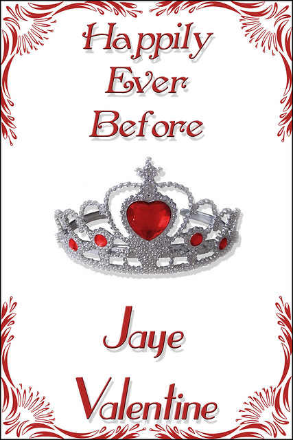 Happily Ever Before by Jaye Valentine