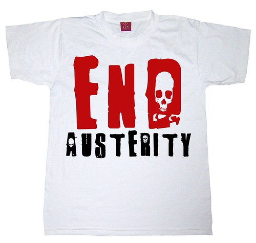 End Austerity - T-Shirt by Teacher Dude's BBQ