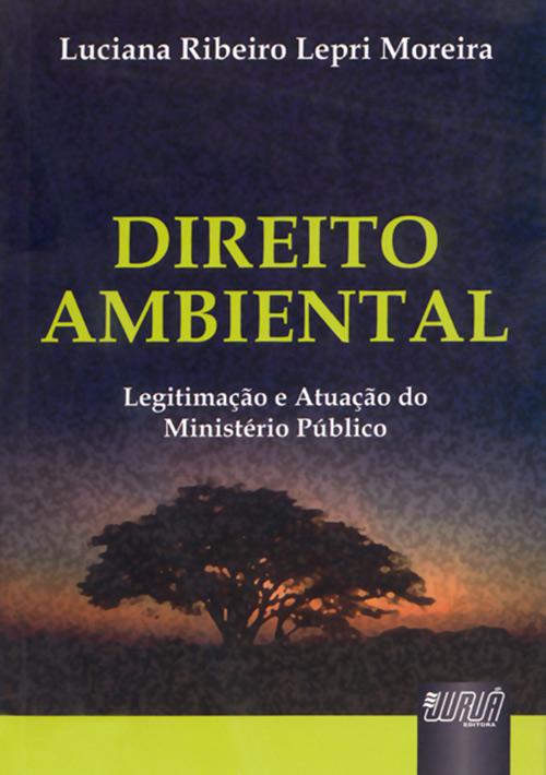 livro direito ambiental - luciana ribeiro lepri moreira