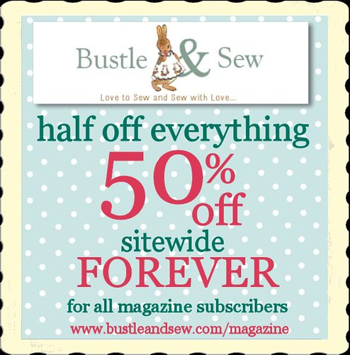 Offer for Bustle & Sew Magazine Subscribers