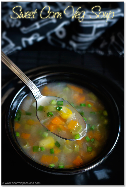 Sweet Corn Veg Clear Soup Recipe