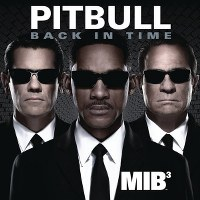 "Pitbull – Back in Time (featured in ""Men in Black 3"")"