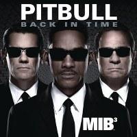"Pitbull – Back in Time (featured in ""Men in Black 3"")"