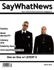 LEVERT II March 2014 SayWhatNews Interview