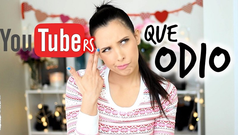 YOUTUBERS QUE ODIOOOO!