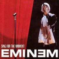 Eminem – Sing for the Moment