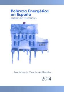 Pobreza Energética en España: Análisis de Tendencias 2014