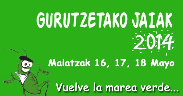 Gurutzetako Jaiak - Fiestas de Cruces 2014