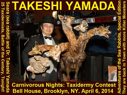 Dr. Takeshi Yamada and Seara (sea rabbit) won the BEST IN SHOW 2014, FIRST PRIZE at the  Carnivorous Nights: Taxidermy Contest with his 5-headed Odyssey Monster at the Bell House in Brooklyn, New York on April 6, 2014.  20140407 x 020 cover picture 1